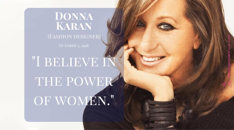 Donna Karan (Fashion Designer/ DKNY)