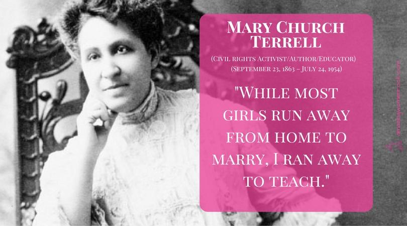 Mary Church Terrell (Civil Rights Activist /Author/Educator)