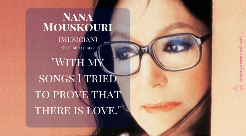 Nana Mouskouri (Musician, Politician, Ambassador)