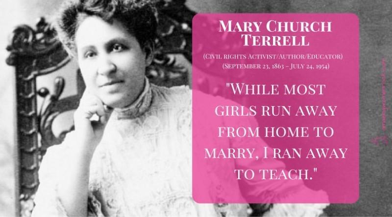 Mary Church Terrell (Civil Rights Activist /Author/Educator)